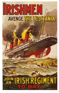 The sinking of the liner in May 1915 was a cause of a huge surge in anti-German sentiment and became a feature of military recruitment campaigns, including this iconic poster.