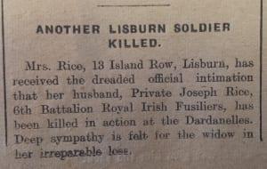 A blacksmith's helper, Joseph Rice fell on the 15th August 1915.   Lisburn Standard, 1915.