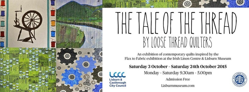 Loose Thread Quilters Lisburn Museum
