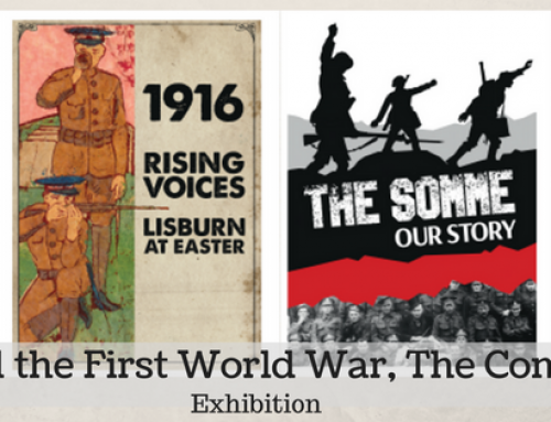 Lisburn and the First World War, the Complete Story – Exhibition