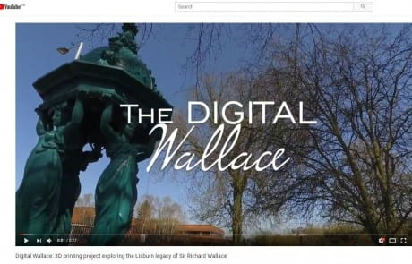 youtube - Digital Wallace - 3D printing project exploring the Lisburn legacy of Sir Richard Wallace