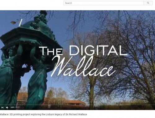Digital Wallace: 3D printing project exploring the Lisburn legacy of Sir Richard Wallace
