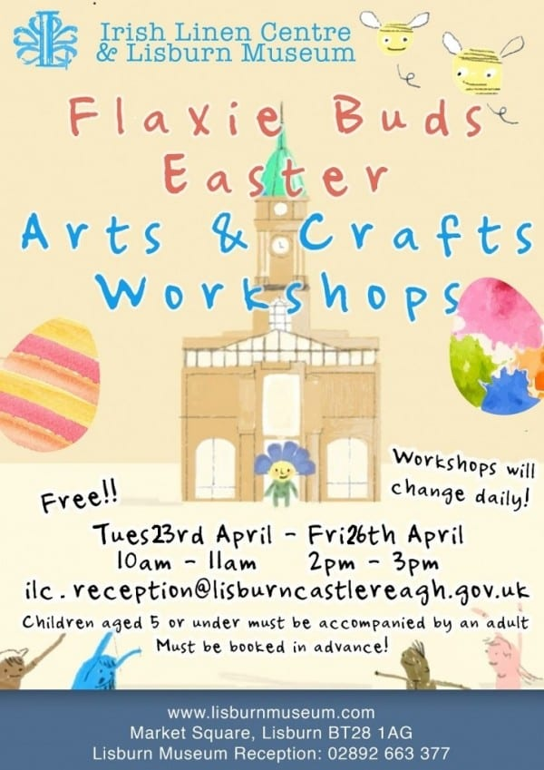 2019 easter poster Flaxie workshops lisburn museum