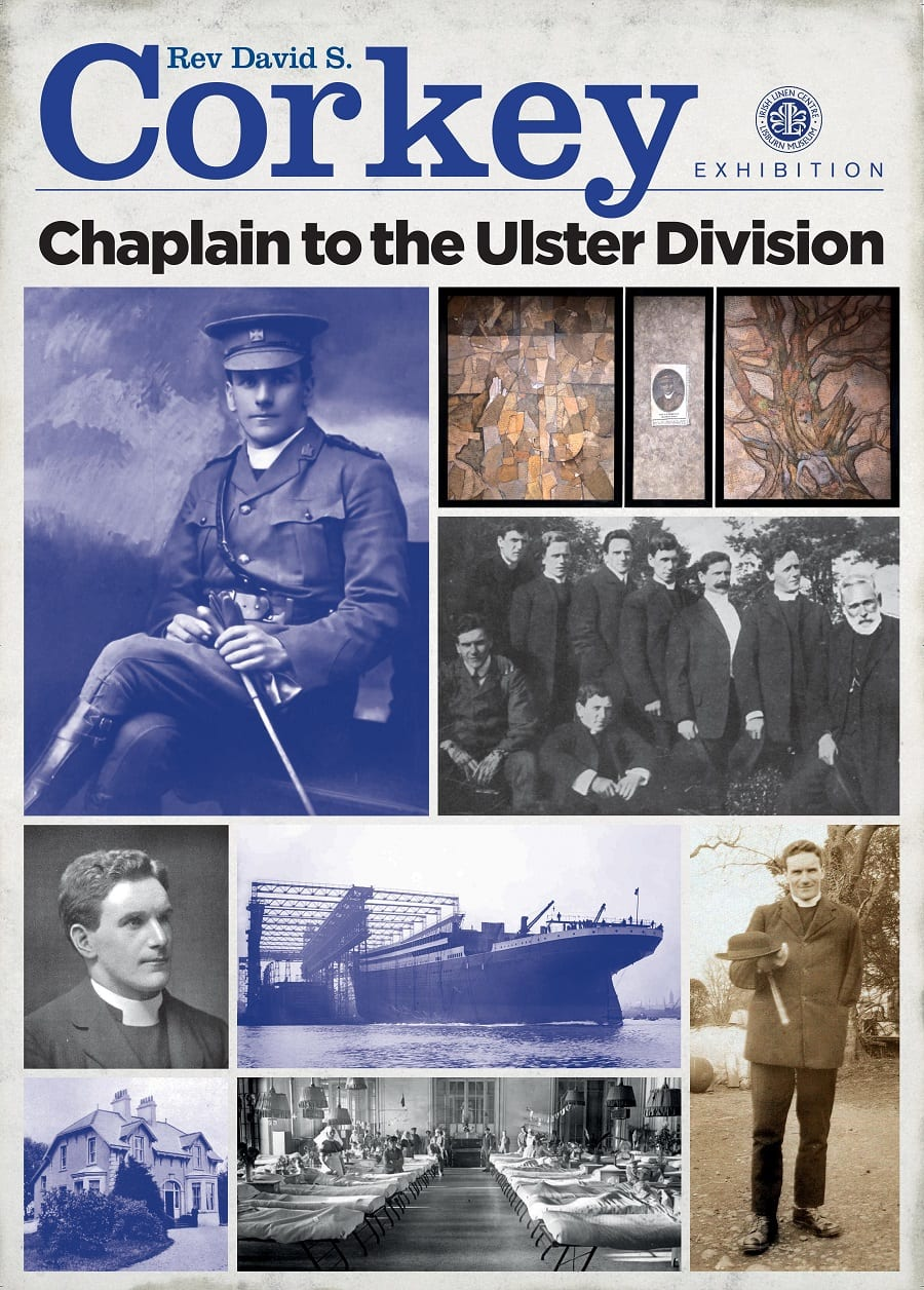 Rev David Corkey, Chaplain to the Ulster Division - Exhibition