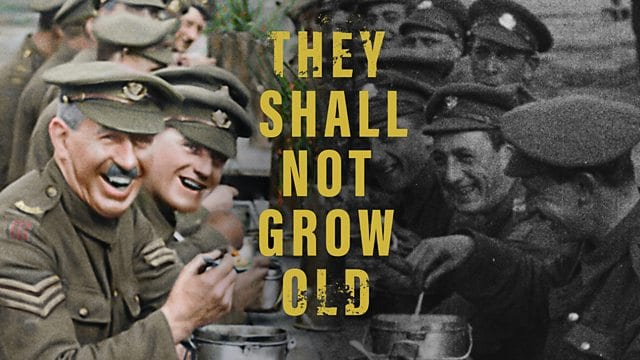 Film 'They Shall Not Grow Old'