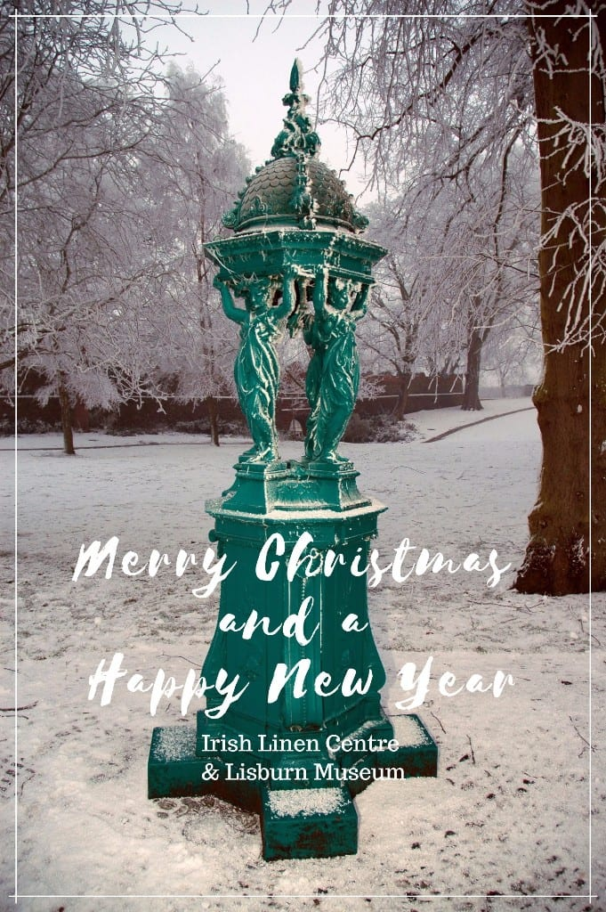 Merry Christmas and a Happy New Year from the Irish Linen Centre & Lisburn Museum!