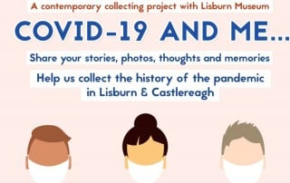 Covid-19 and Me - Lisburn