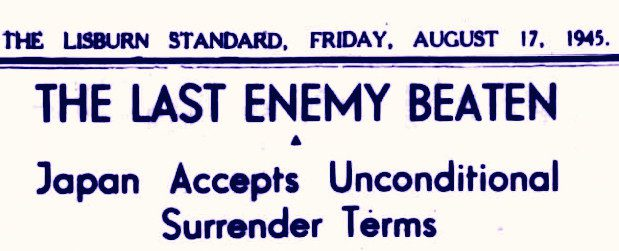 Report of the Japanese Surrender, Lisburn Standard, August 1945 ILC&LM