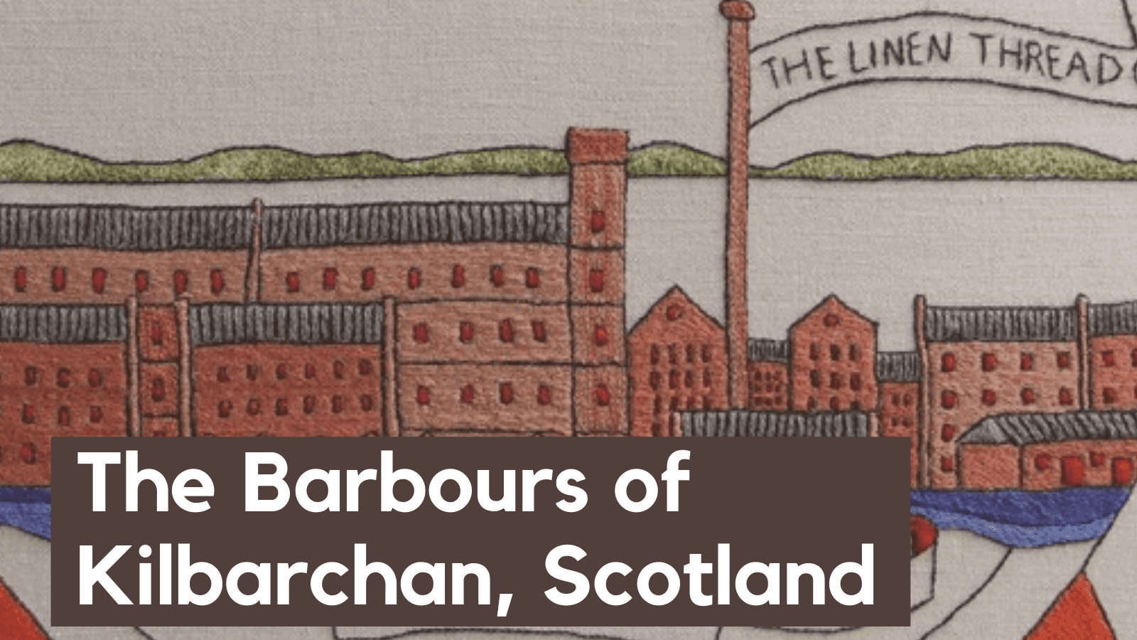 Barbours of Kilbarchan