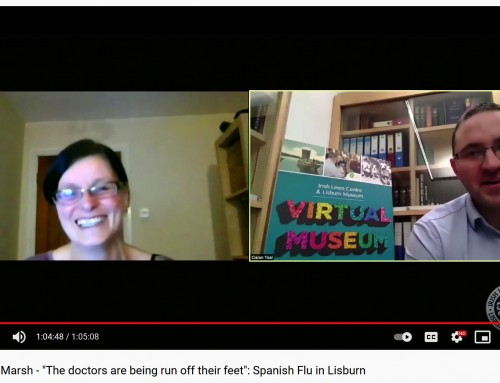 "Video: Dr Patricia Marsh – ""The doctors are being run off their feet"": Spanish Flu in Lisburn"