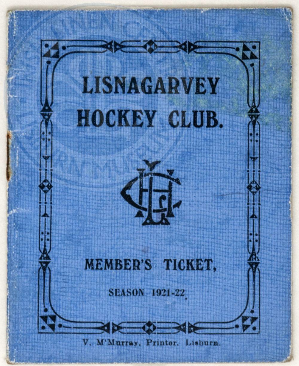 Lisnagarvey Hockey Club Members Ticket, Season 1921-22 - ILC&LM Collection