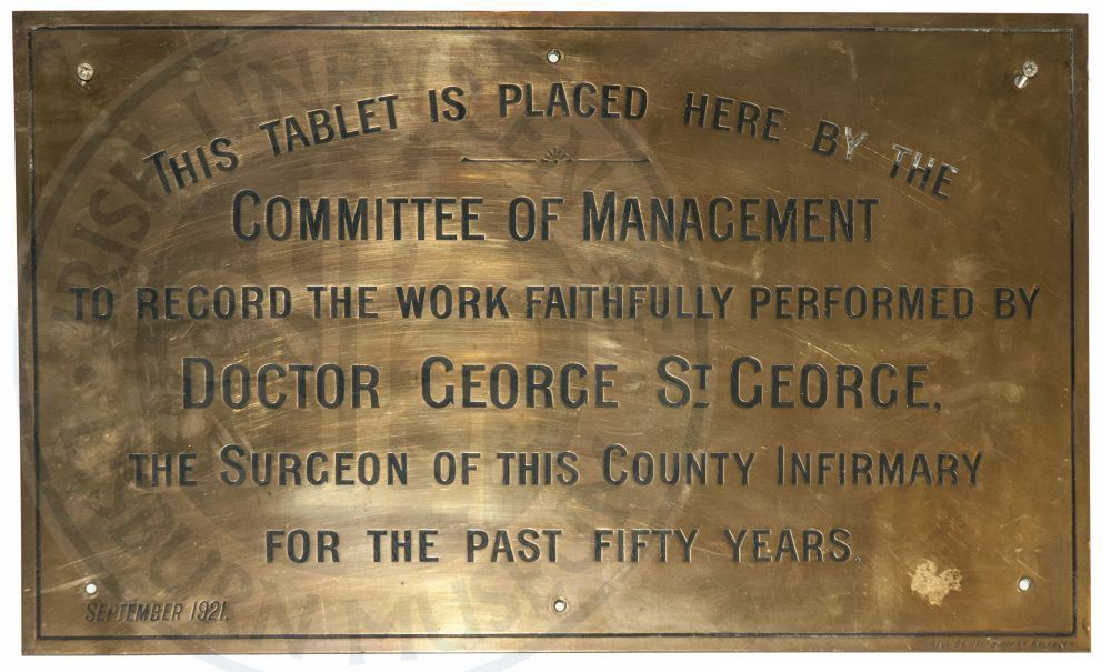 Plaque, Dr George St George, Infirmary, 1921 - ILC&LM Collection